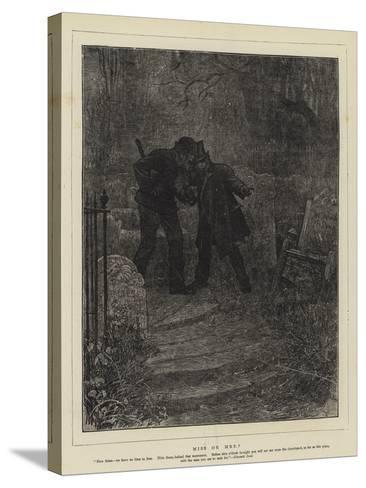 Miss or Mrs?-Sir Samuel Luke Fildes-Stretched Canvas Print