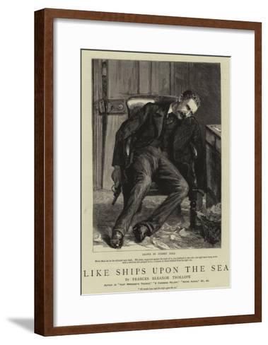 Like Ships Upon the Sea-Sydney Prior Hall-Framed Art Print