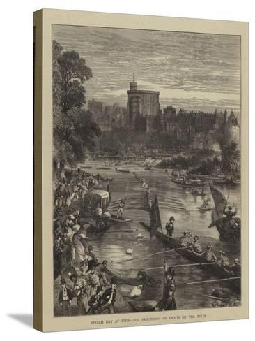 Speech Day at Eton, the Procession of Eights on the River-Sydney Prior Hall-Stretched Canvas Print