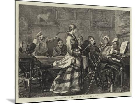 Neutrality, a Sketch in an Inn at Dover-Sydney Prior Hall-Mounted Giclee Print