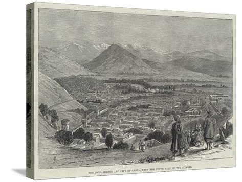The Bala Hissar and City of Cabul, from the Upper Part of the Citadel-Thomas Harrington Wilson-Stretched Canvas Print