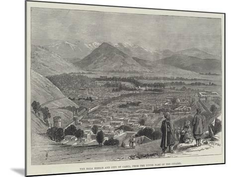 The Bala Hissar and City of Cabul, from the Upper Part of the Citadel-Thomas Harrington Wilson-Mounted Giclee Print