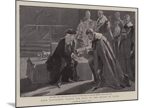 Lord Kitchener Taking His Seat in the House of Lords-Sydney Prior Hall-Mounted Giclee Print