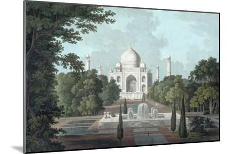 View of Taj Mahal, 1801-Thomas & William Daniell-Mounted Giclee Print