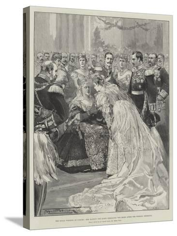 The Royal Wedding at Coburg, Her Majesty the Queen Embracing the Bride after the Wedding Ceremony-Thomas Walter Wilson-Stretched Canvas Print
