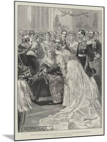 The Royal Wedding at Coburg, Her Majesty the Queen Embracing the Bride after the Wedding Ceremony-Thomas Walter Wilson-Mounted Giclee Print
