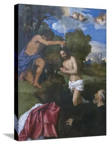 The Baptism of Christ, C.1512-Titian (Tiziano Vecelli)-Stretched Canvas Print