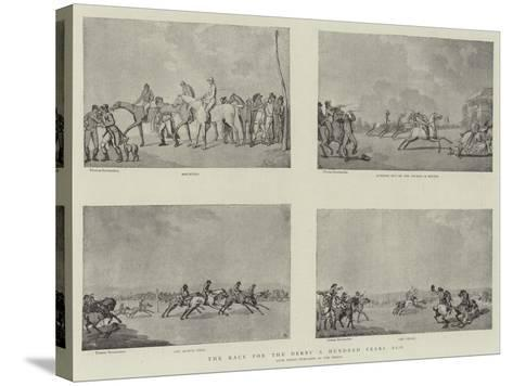 The Race for the Derby a Hundred Years Ago-Thomas Rowlandson-Stretched Canvas Print