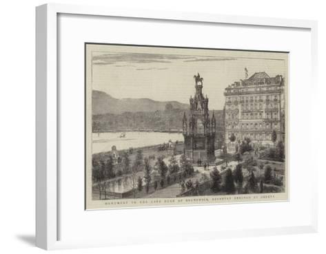 Monument to the Late Duke of Brunswick, Recently Erected at Geneva- Warry-Framed Art Print