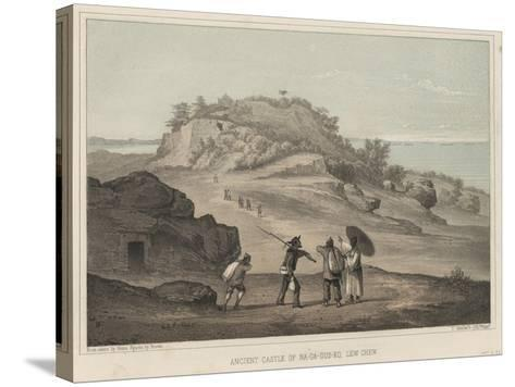 Ancient Castle of Na-Ga-Gus-Ko, Lew Chew, 1855-Wilhelm Joseph Heine-Stretched Canvas Print