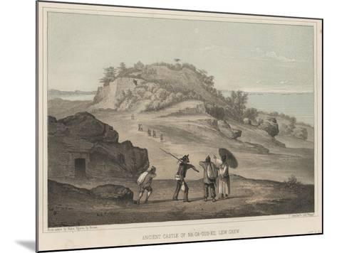 Ancient Castle of Na-Ga-Gus-Ko, Lew Chew, 1855-Wilhelm Joseph Heine-Mounted Giclee Print