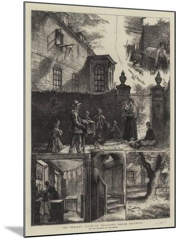 The Present State of the Hogarth's House, Chiswick-William Bazett Murray-Mounted Giclee Print