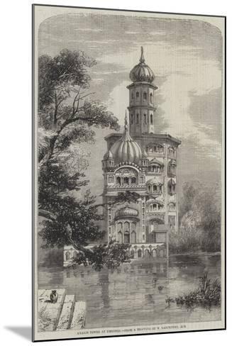 Akalis Tower at Umritzir-William Carpenter-Mounted Giclee Print