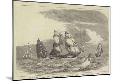 Our Navy, Old Style, Training Brigs of the Channel Squadron-William Edward Atkins-Mounted Giclee Print