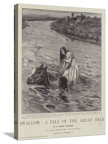 Swallow, a Tale of the Great Trek-William Hatherell-Stretched Canvas Print