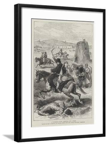 A Turkoman Raid, Carrying Off a Prize-William 'Crimea' Simpson-Framed Art Print