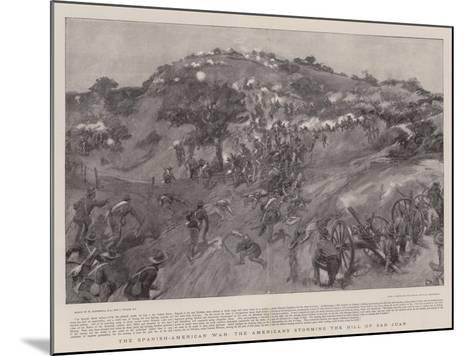 The Spanish-American War the Americans Storming the Hill of San Juan-William Hatherell-Mounted Giclee Print