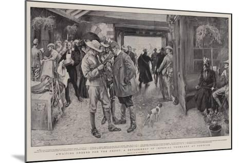 Awaiting Orders for the Front, a Detachment of Imperial Yeomanry at Norwich-William Hatherell-Mounted Giclee Print