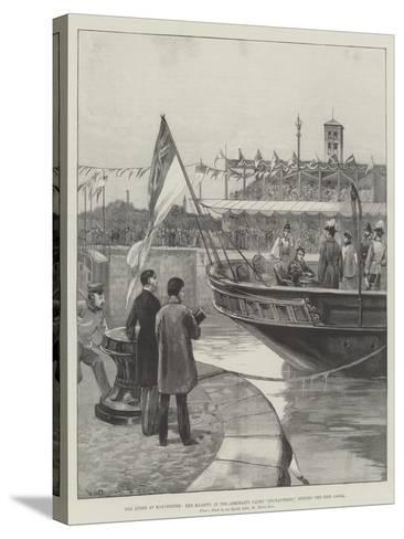 The Queen at Manchester, Her Majesty, in the Admiralty Yacht Enchantress, Opening the Ship Canal-William Heysham Overend-Stretched Canvas Print