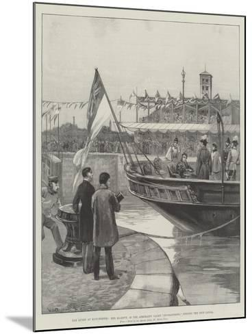 The Queen at Manchester, Her Majesty, in the Admiralty Yacht Enchantress, Opening the Ship Canal-William Heysham Overend-Mounted Giclee Print