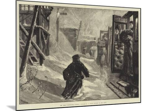 The Great Snowstorm, Tuesday, 18 January, a Train Blocked in the Snow-William Heysham Overend-Mounted Giclee Print