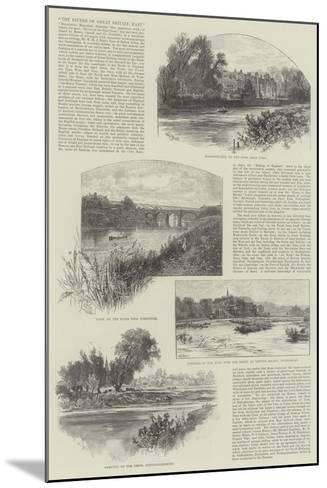 The Rivers of Great Britain, East-William Henry James Boot-Mounted Giclee Print