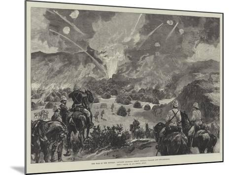 The War in the Soudan, Cavalry Burning Osman Digna's Village and Encampment-William Heysham Overend-Mounted Giclee Print