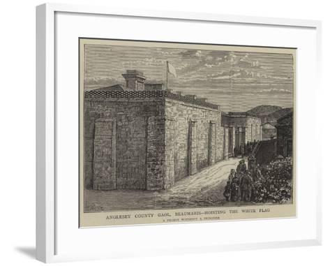 Anglesey County Gaol, Beaumaris, Hosting the White Flag-William Henry James Boot-Framed Art Print