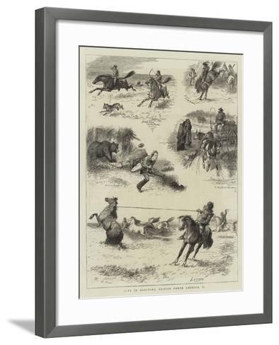 Life in Manitoba, British North America, II-William Ralston-Framed Art Print