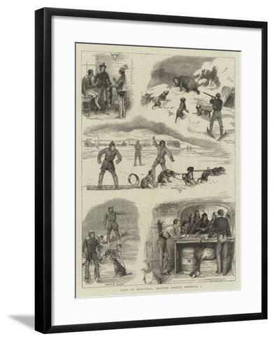 Life in Manitoba, British North America, I-William Ralston-Framed Art Print