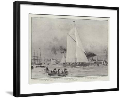 Westward Ho, the Shamrock Starting for New York to Compete for the America Cup-William Lionel Wyllie-Framed Art Print
