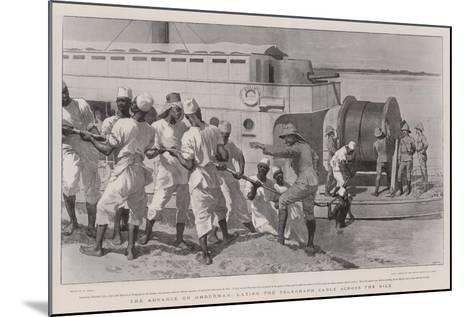 The Advance on Omdurman, Laying the Telegraph Cable across the Nile-William Small-Mounted Giclee Print