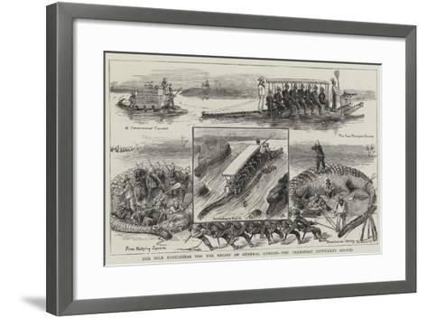 The Nile Expedition for the Relief of General Gordon, the Transport Difficulty Solved-William Ralston-Framed Art Print