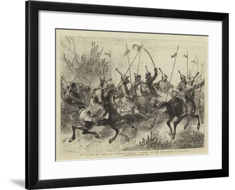 The Prince of Wales at Jummoo, Charge! Lancers of the Maharajah of Cashmere-William John Hennessy-Framed Art Print