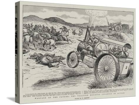 Warfare of the Future, the Traction Mounted Infantry in Action-William Ralston-Stretched Canvas Print