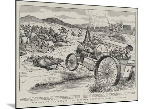Warfare of the Future, the Traction Mounted Infantry in Action-William Ralston-Mounted Giclee Print