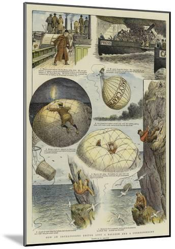 How an Enterprising Editor Lost a Balloon and a Correspondent-William Ralston-Mounted Giclee Print