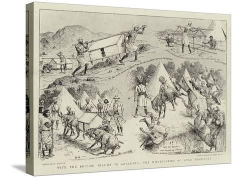 With the British Mission to Abyssinia, the Difficulties of Mule Transport-William Ralston-Stretched Canvas Print