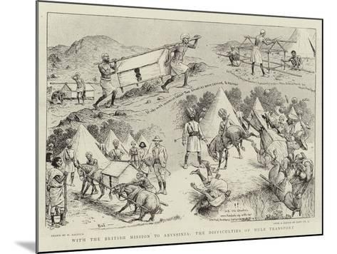 With the British Mission to Abyssinia, the Difficulties of Mule Transport-William Ralston-Mounted Giclee Print