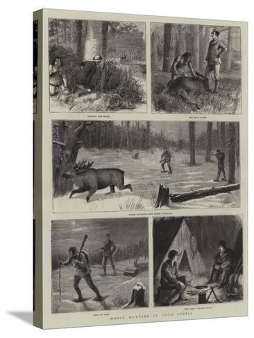 Moose Hunting in Nova Scotia-William Ralston-Stretched Canvas Print