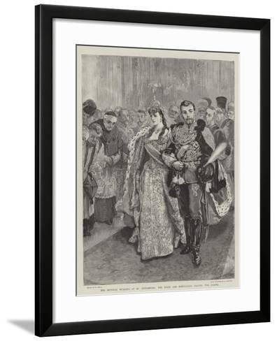 The Imperial Wedding at St Petersburg, the Bride and Bridegroom Leaving the Chapel-William Small-Framed Art Print
