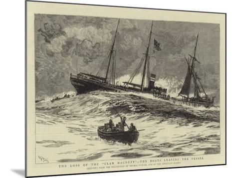 The Loss of the Clan Macduff, the Boats Leaving the Vessel-William Lionel Wyllie-Mounted Giclee Print