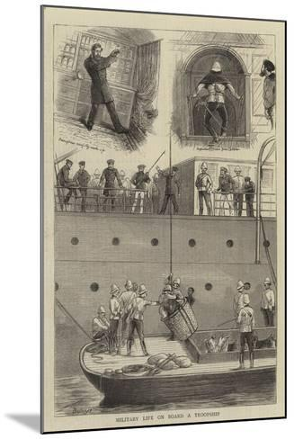 Military Life on Board a Troopship-William Ralston-Mounted Giclee Print