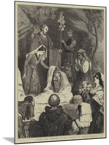 Rome, the Bambino in the Church of Ara Coeli-William III Bromley-Mounted Giclee Print