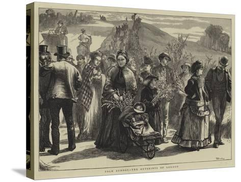 Palm Sunday, the Outskirts of London-William III Bromley-Stretched Canvas Print