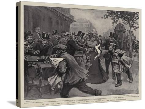 The Dreyfus Verdict, the Rush for the Evening Papers on the Paris Boulevards-William T^ Maud-Stretched Canvas Print