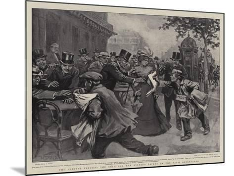 The Dreyfus Verdict, the Rush for the Evening Papers on the Paris Boulevards-William T^ Maud-Mounted Giclee Print