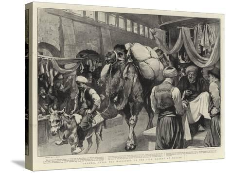 Armenia after the Massacres, in the Silk Market at Marash-William Small-Stretched Canvas Print