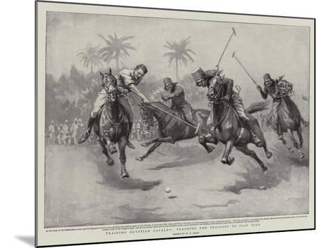 Training Egyptian Cavalry, Teaching the Troopers to Play Polo-William T^ Maud-Mounted Giclee Print
