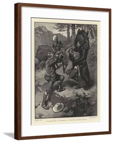 Bear-Shooting in Cashmere, a Beater's Narrow Escape-William T^ Maud-Framed Art Print